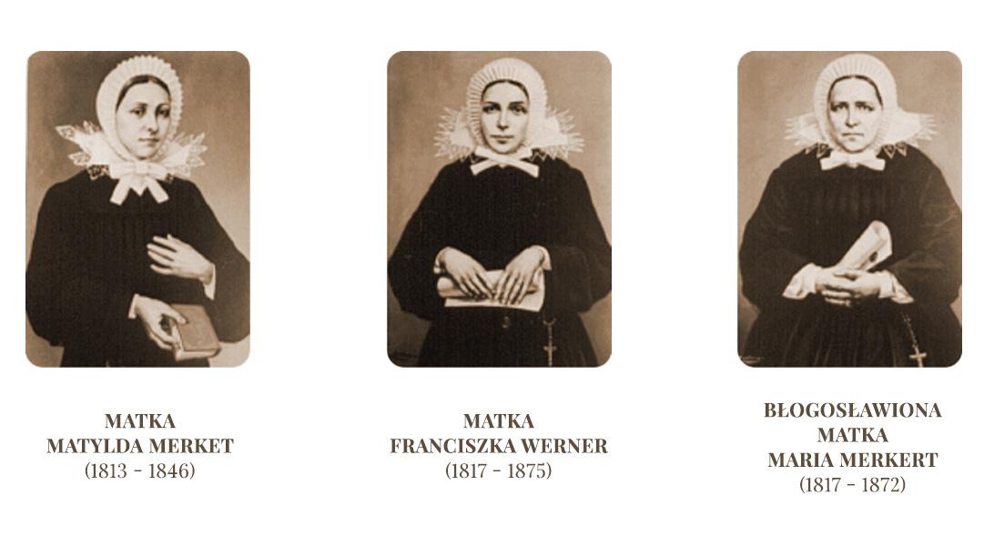 Zdjęcia portretowe Matki Matyldy Merkert, Matki Franciszki Werner, Błogosławionej Matki Marii Merkert